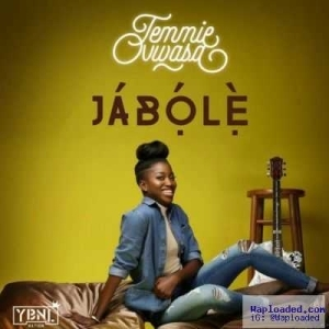 """YBNL Princess, Temmie Ovwasa, Releases Her First Song, """"Jabole"""", Produced By Pheelz [Download & Listen]"""